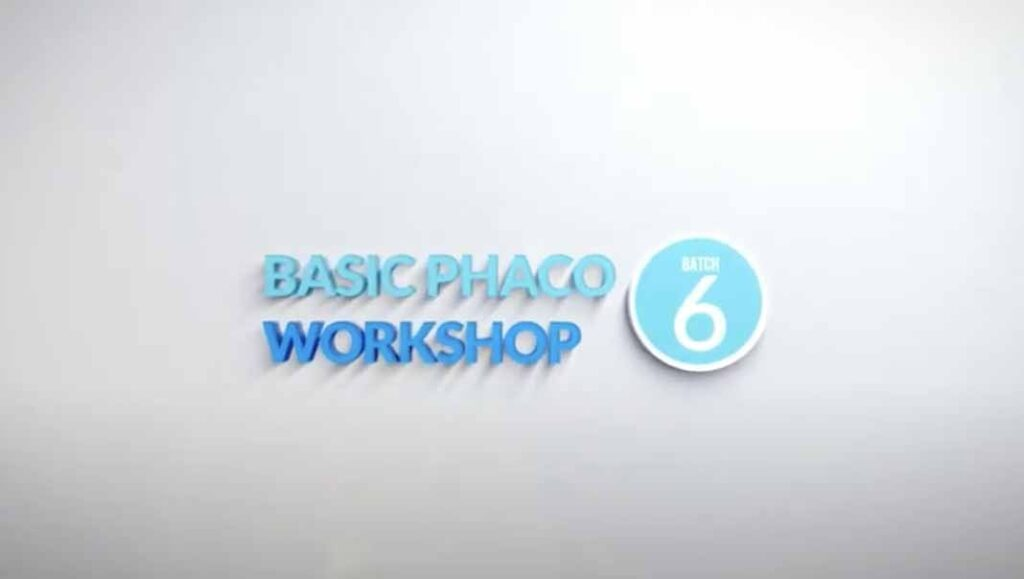 Basic Phaco Workshop Batch 6